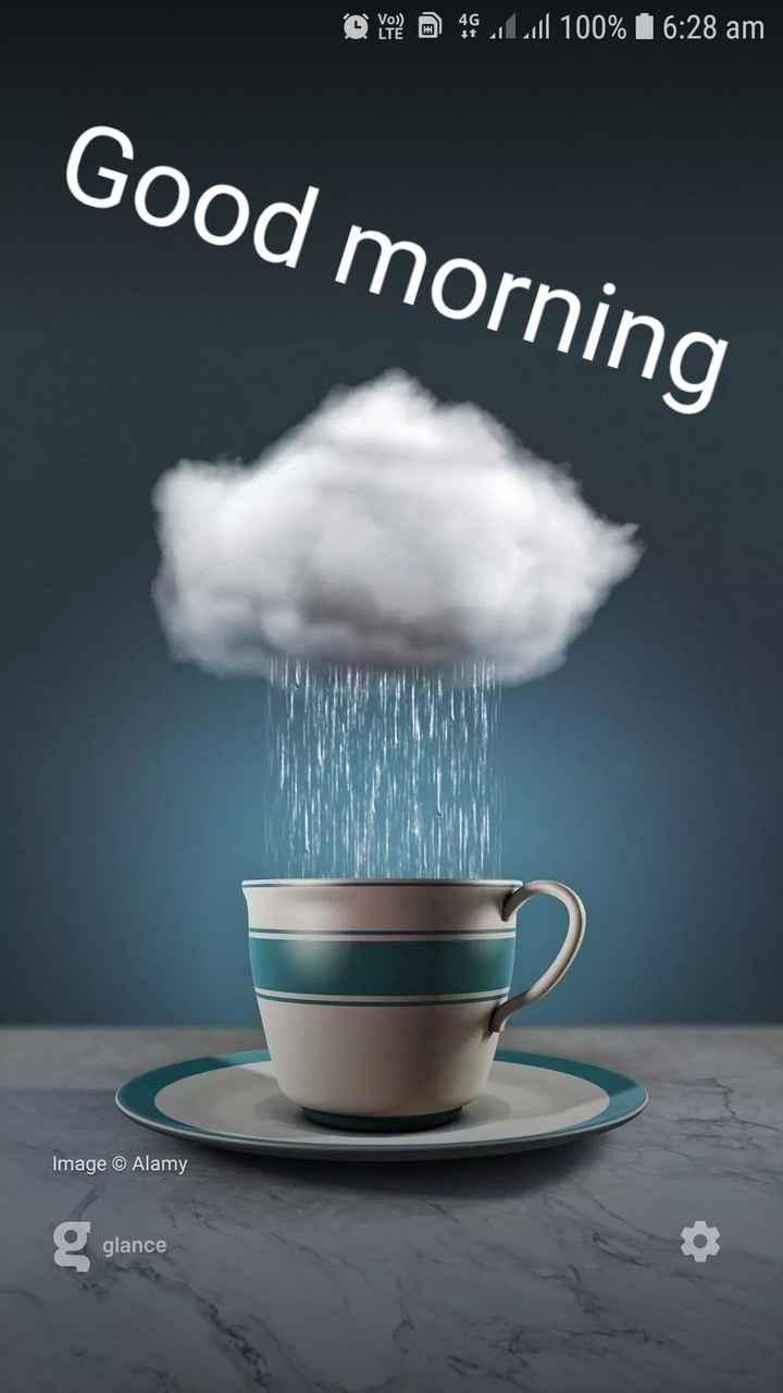 🌅 ਗੁੱਡ ਮੋਰਨਿੰਗ - @ von Lill 100 % 16 : 28 am Good morning Image © Alamy glance - ShareChat