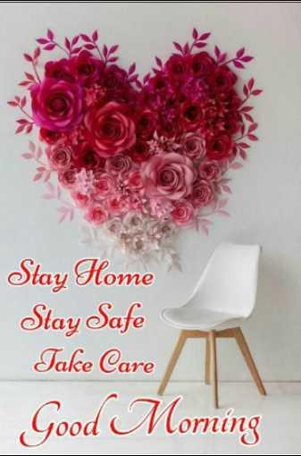 🌅 ਗੁੱਡ ਮੋਰਨਿੰਗ - Stay Home Stay Safe Take Care Good Morning - ShareChat