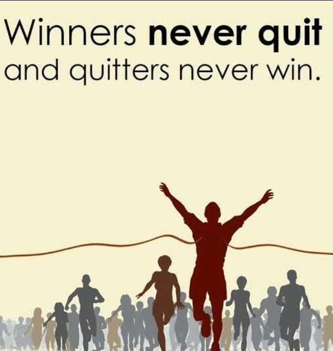 🌅 ਗੁੱਡ ਮੋਰਨਿੰਗ - Winners never quit and quitters never win . - ShareChat