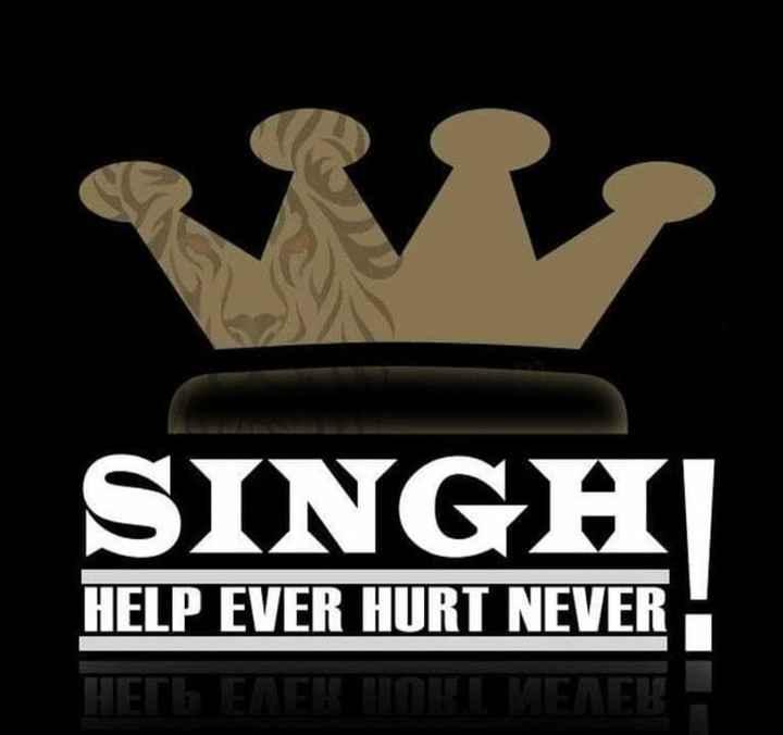 ਘੈਂਟ dp👌 - SINGH HELP EVER HURT NEVER НЕГА ЕТЕТІППЕЛЕТ - ShareChat