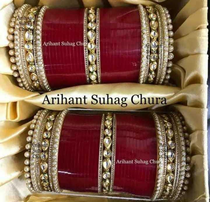 🌸ਚੂੜੀਆਂ - Arihant Suhag chure Arihant Suhag Chys co Arihant Suhag Chura Arihant Subag Chui Arihant Suhag Chus - ShareChat