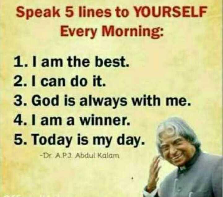 📜 ਜਨਰਲ ਨੋਲੇਜ - Speak 5 lines to YOURSELF Every Morning : 1 . I am the best . 2 . I can do it . 3 . God is always with me . 4 . I am a winner . 5 . Today is my day . - Dr . APJ Abdul Kalam - ShareChat