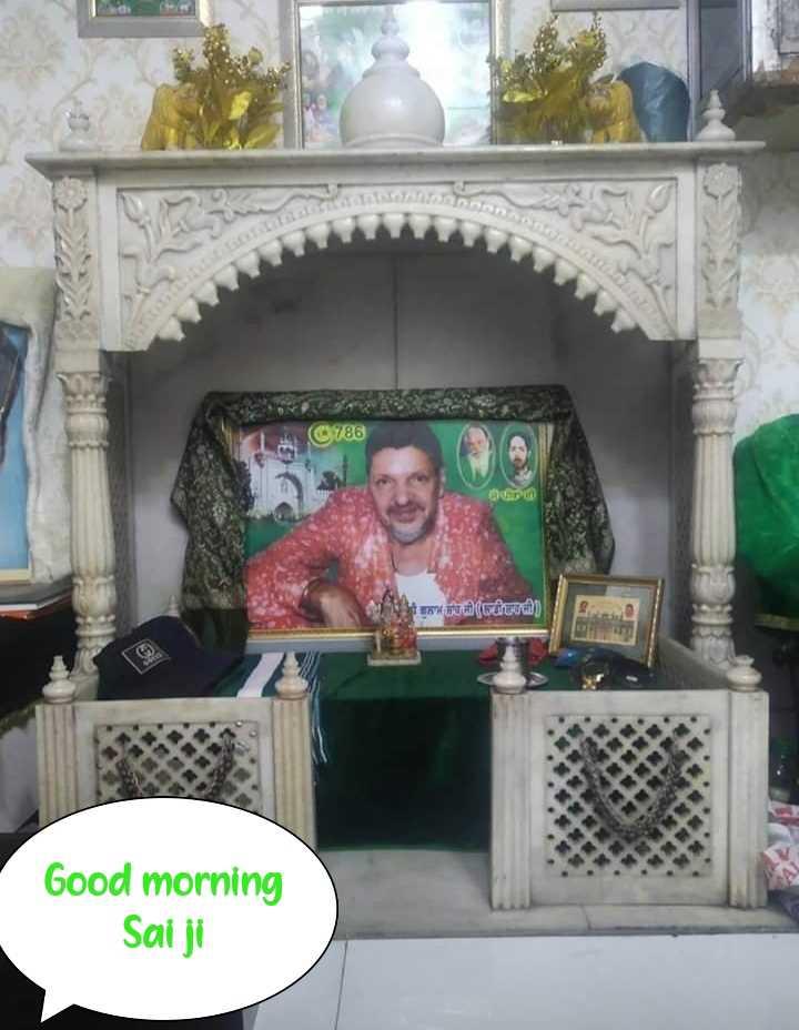 🕌 ਜੈ ਪੀਰਾਂ ਦੀ - 786 இங்கு by manual ( batuutih ) Good morning Saiji - ShareChat