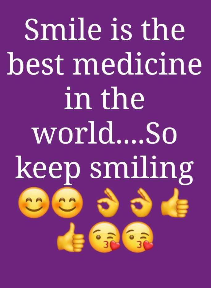 💖 ਦਿਲ ਦੇ ਜਜਬਾਤ - Smile is the best medicine in the world . . . . So keep smiling - ShareChat