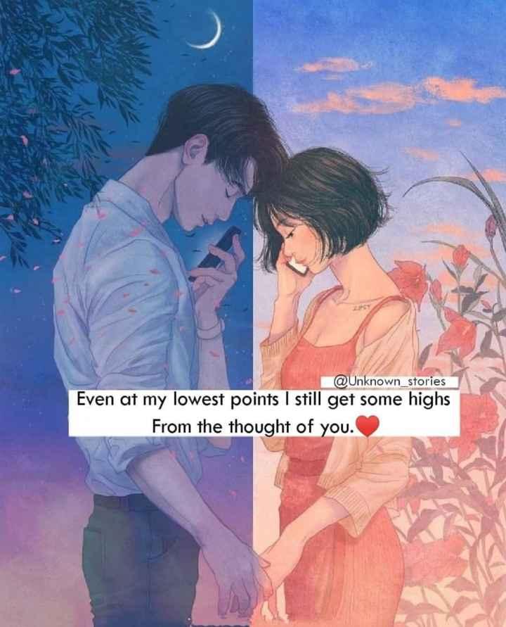 💖 ਦਿਲ ਦੇ ਜਜਬਾਤ - @ Unknown _ stories Even at my lowest points I still get some highs From the thought of you . - ShareChat