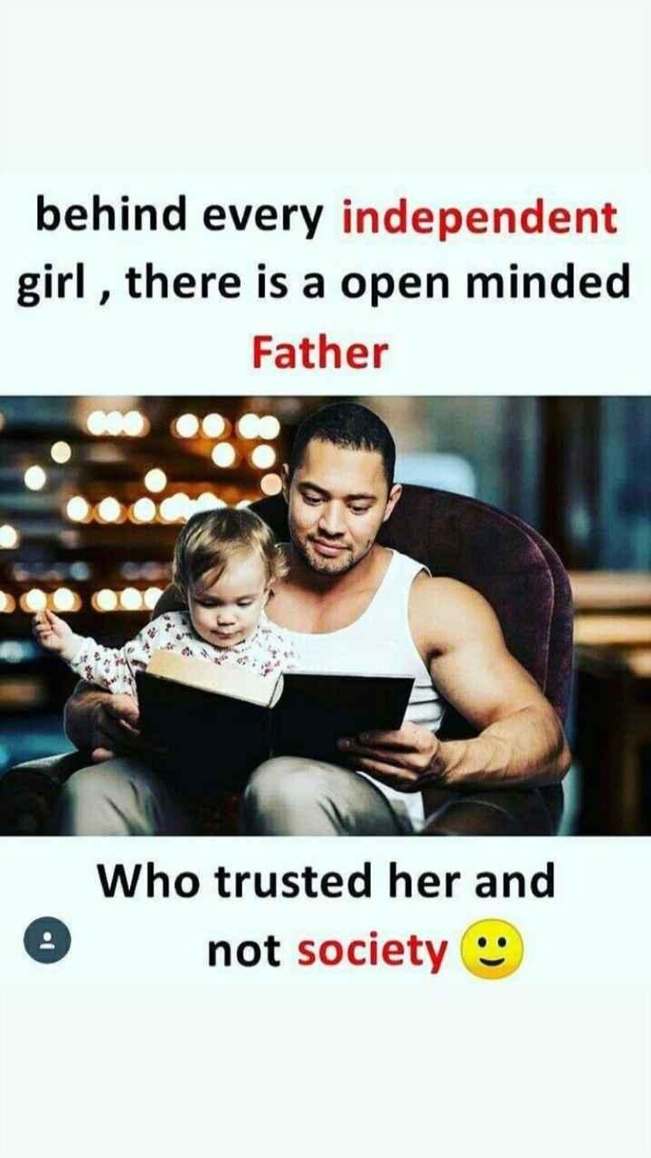 💖 ਦਿਲ ਦੇ ਜਜਬਾਤ - behind every independent girl , there is a open minded Father Who trusted her and not society - ShareChat