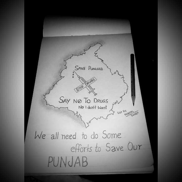 💔 ਦੁਖੀ ਹਿਰਦਾ - SAVE PUNJAB RUGS STOP SAY NO TO DRUGS WD No I don ' t want 7 Edit By HARPAL SINGH We all need to do some efforts to Save PUNJAB Our - ShareChat