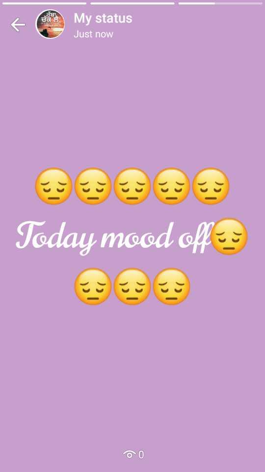 💔 ਦੁਖੀ ਹਿਰਦਾ - E cantit My status Just now Today mood offer DO - ShareChat