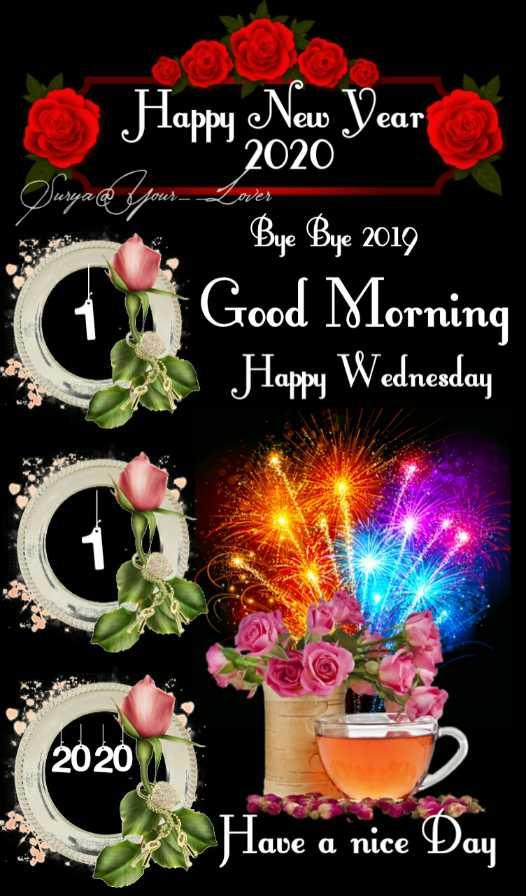 🎊 ਨਵਾਂ ਸਾਲ 2020 ਮੁਬਾਰਕ 🤗 - Happy New Year Bye Bye 2019 Good Morning Happy Wednesday 2020 Have a nice Day - ShareChat