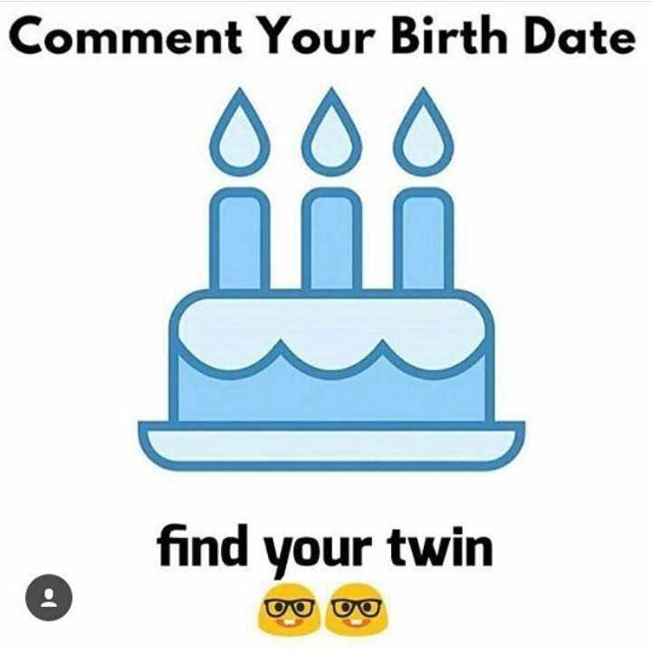 ਬੋਲ ਦੇ ਨਹ - Comment Your Birth Date find your twin Oo oo - ShareChat