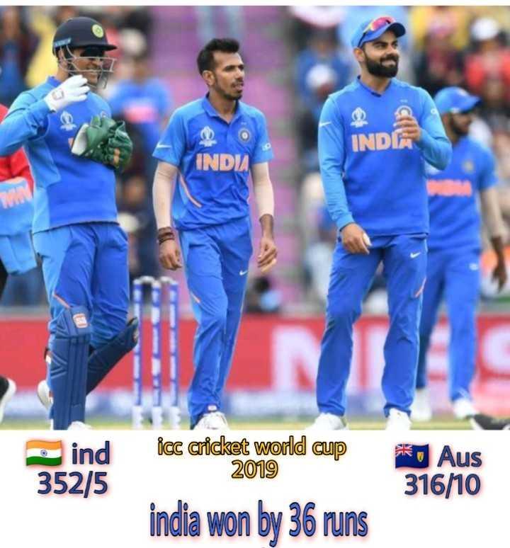 🏏 🇮🇳 ਭਾਰਤ vs ਆਸਟ੍ਰੇਲੀਆ 🇦🇺 - INDA INDU ind 352 / 5 icc cricket world cup 2019 o Aus 316 / 10 india won by 36 runs - ShareChat