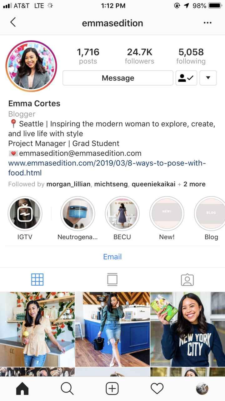 👭 ਮਿੱਤਰਾਂ ਦਾ ਟੋਲਾ 👭 - u AT & T LTE 1 : 12 PM @ 1 98 % O emmasedition 1 , 716 posts 24 . 7K followers 5 , 058 following Message Emma Cortes Blogger Seattle | Inspiring the modern woman to explore , create , and live life with style Project Manager | Grad Student emmasedition @ emmasedition . com www . emmasedition . com / 2019 / 03 / 8 - ways - to - pose - with food . html Followed by morgan _ lillian , michtseng , queeniekaikai + 2 more BLOG IGTV Neutrogena . . . Neutrogena BECU . BECU New ! Blog Email MCW YORK - ShareChat