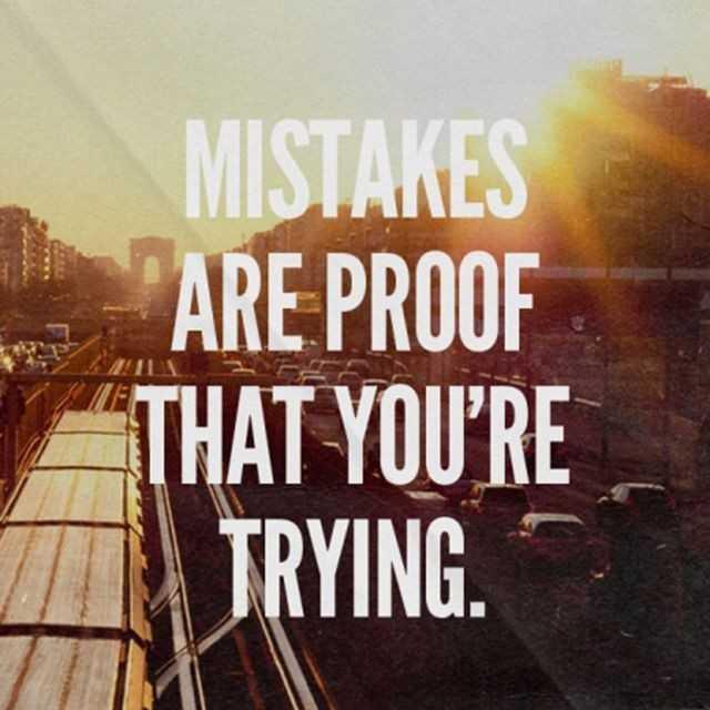 🏆 ਮੇਰਾ ਟੈਲੇੰਟ - MISTAKES ARE PROOF THAT YOU ' RE TRYING . - ShareChat