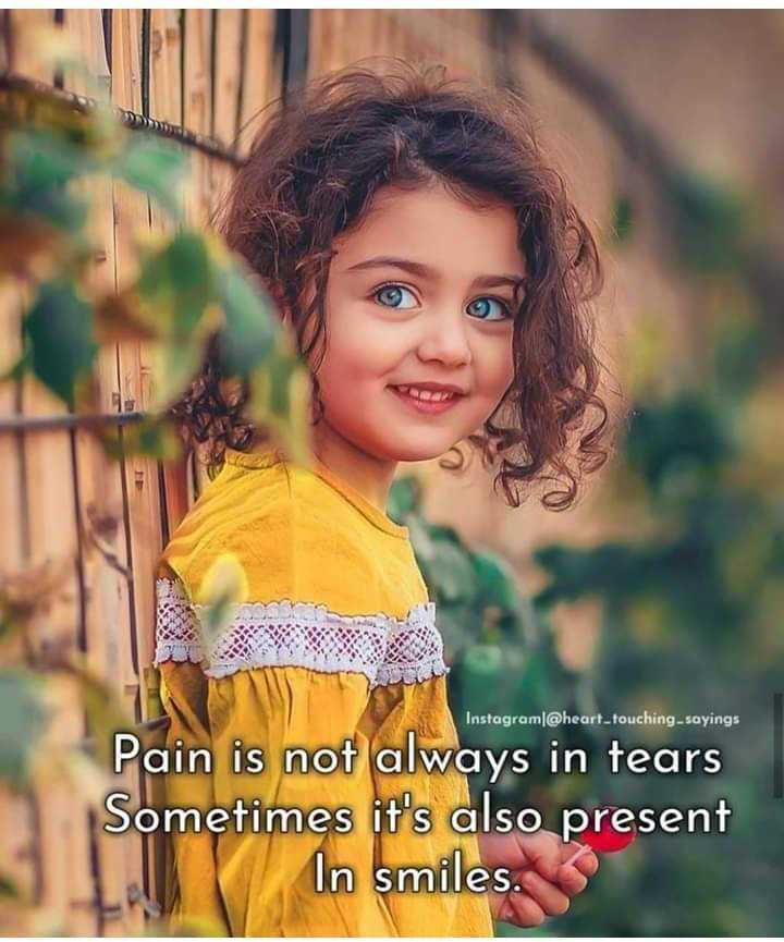 💭 ਮੇਰੇ ਵਿਚਾਰ - Instagram @ heart touching - sayings Pain is not always in tears Sometimes it ' s also present In smiles . - ShareChat