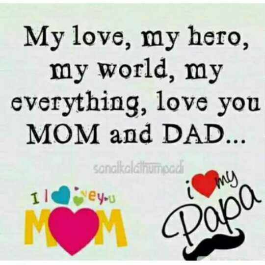 💭 ਮੇਰੇ ਵਿਚਾਰ - My love , my hero , my world , my everything , love you MOM and DAD . . . sanalkalálhumpadi mes Xey - u ♡ Papa - ShareChat