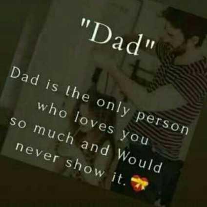 💭 ਮੇਰੇ ਵਿਚਾਰ - Dad Dad is the only person who loves you so much and Would never show it . * - ShareChat