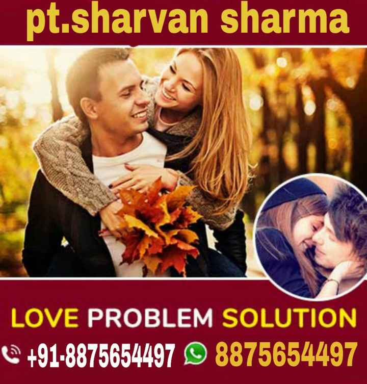 💭 ਮੇਰੇ ਵਿਚਾਰ - pt . sharvan sharma LOVE PROBLEM SOLUTION + 91 - 8875654497 8875654497 - ShareChat