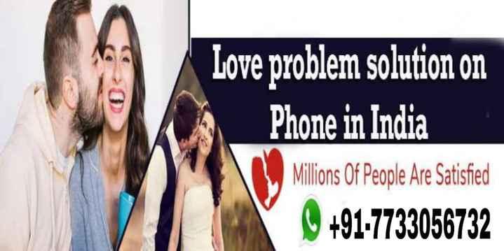 🛫 ਯਾਤਰੀ ਰਹਿਣ ਸੁਚੇਤ ⚠️ - Love problem solution on Phone in India Millions Of People Are Satisfied + 91 - 7733056732 - ShareChat
