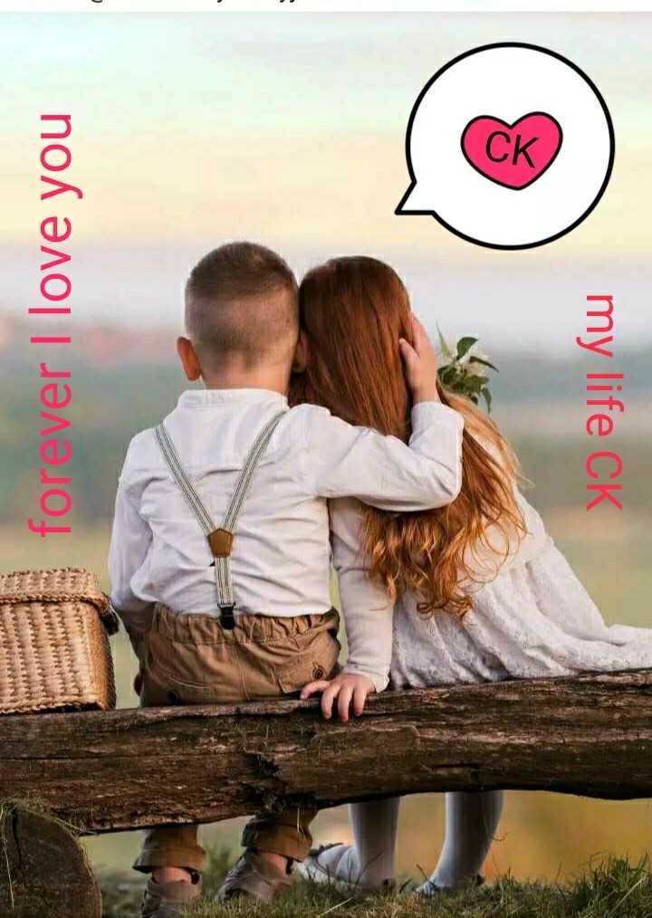 💝 ਰੋਮੈਂਟਿਕ ਤਸਵੀਰਾਂ - my life CK ск , forever I love you er Менде Winternet itter - ShareChat