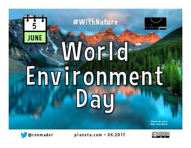 🌿  ਵਿਸ਼ਵ ਵਾਤਾਵਰਣ ਦਿਵਸ - # WithNature JUNE O World Environment Day Narine Le Sunrise Phu @ ronmader planeta . com . 06 . 2017 - ShareChat
