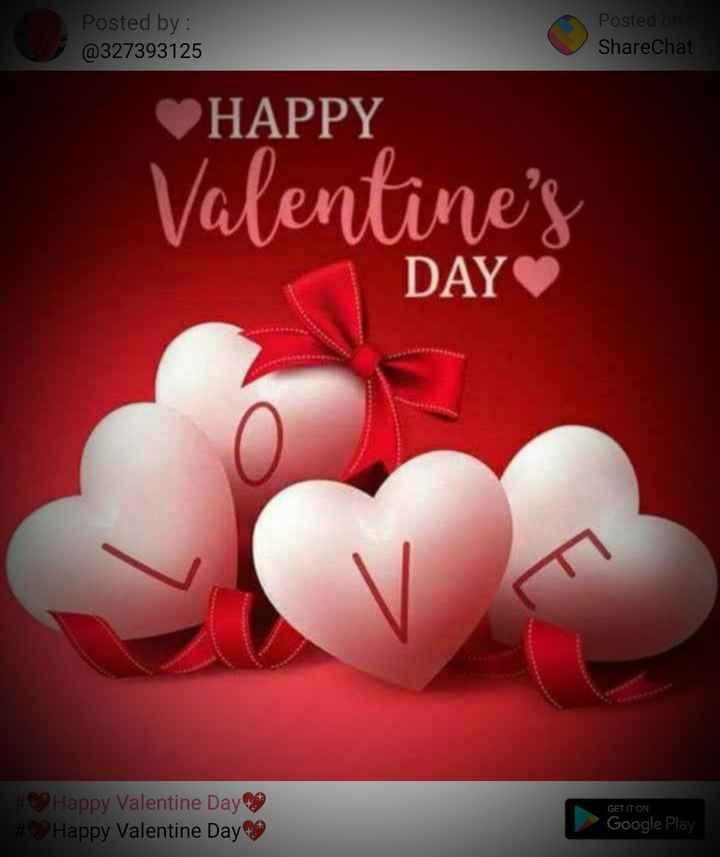 💕ਵੈਲੇਨਟਾਈਨ ਡੇ Video - Posted by : @ 327393125 Posted on ShareChat HAPPY Valentine ' s DAY GET IT ON # 09 Happy Valentine Day ago # Happy Valentine Day Google Play - ShareChat