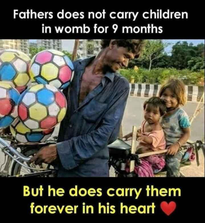 🙏 ਸ਼ੁਕਰ ਦਾਤਿਆ - S Fathers does not carry children in womb for 9 months But he does carry them forever in his heart - ShareChat