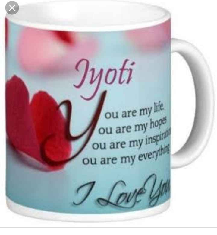 👍 અનોખી કલાકારી - Jyoti ou are my life ou are my hope ou are my inspira ou are my every I Love Y - ShareChat