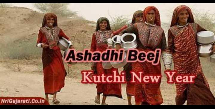 અષાઢી બીજ - CO Ashadhi Beej Kutchi New Year NrIGujarati . co . in - ShareChat