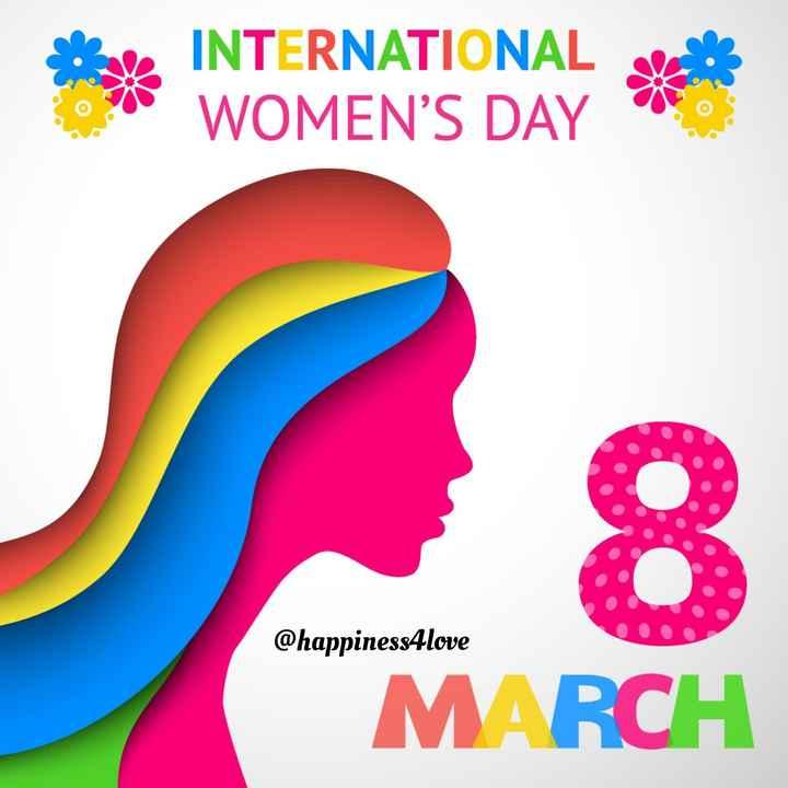 👩 આંતરરાષ્ટ્રીય મહિલા દિવસ 🧕 - INTERNATIONAL ? WOMEN ' S DAY @ happiness4love MARCH - ShareChat