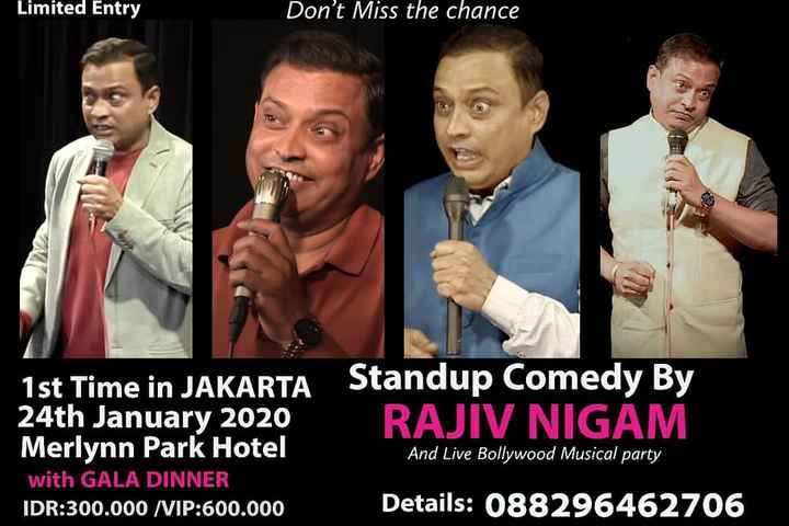 🎬 આર. ડી. બર્મન - Limited Entry Don ' t Miss the chance 1st Time in JAKARTA Standup Comedy By 24th January 2020 RAJIV NIGAM Merlynn Park Hotel with GALA DINNER IDR : 300 . 000 / VIP : 600 . 000 Details : 088296462706 And Live Bollywood Musical party - ShareChat