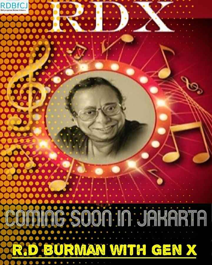 🎬 આર. ડી. બર્મન - RDBfCj Ninne RDX ECOMING SOON IN JAKARTA R . D BURMAN WITH GEN X - ShareChat