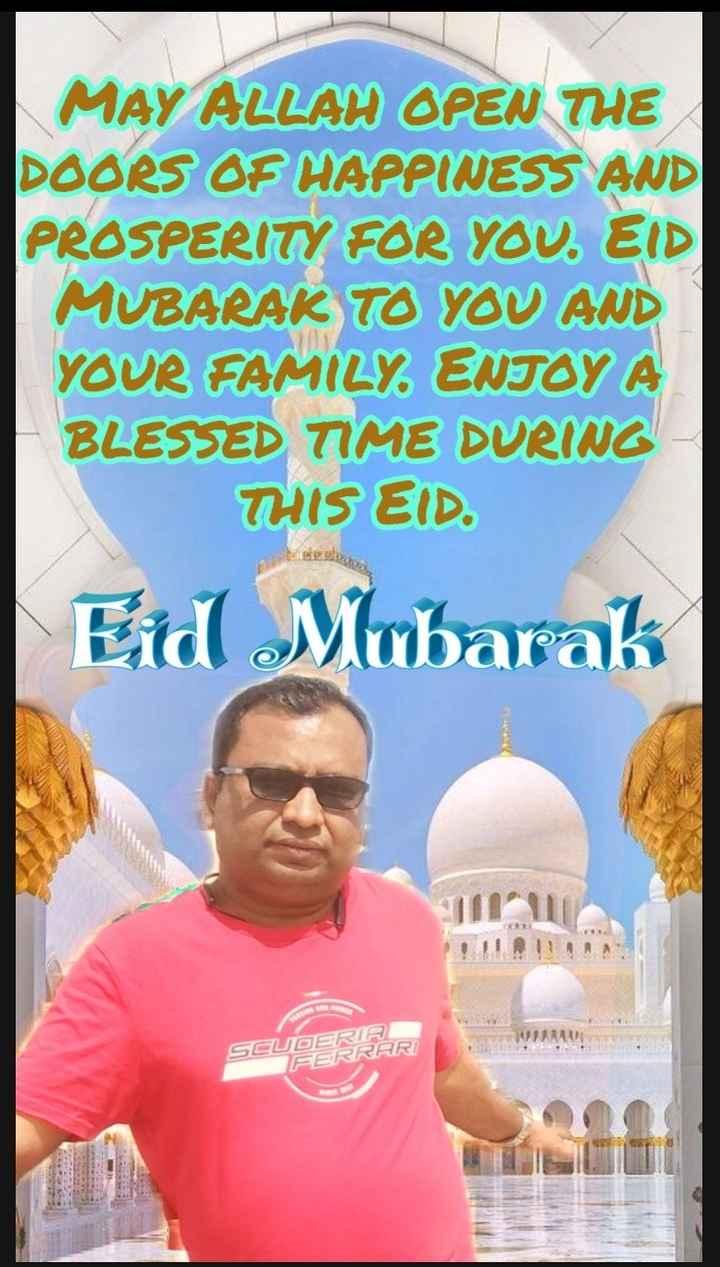 🌙 ઈદ-ઉલ્-અઝ્હા - MAY ALLAH OPEN THE DOORS OF HAPPINESS AND PROSPERITY FOR YOU . EID MUBARAK TO YOU AND YOUR FAMILY ENJOY A BLESSED TIME DURING THIS EID . Eid Mubarak SCUDERIA FERRARI - ShareChat