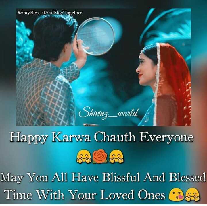 💑 કાર્તિક & નાયરા - # StayBlessedAndStay Together Shivinz _ world Happy Karwa Chauth Everyone May You All Have Blissful And Blessed Time With Your Loved Ones - ShareChat