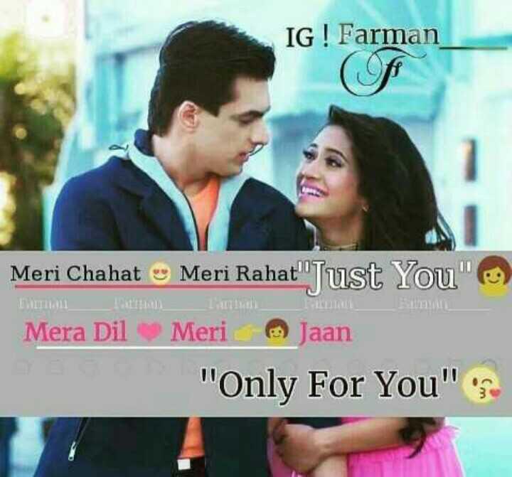 💑 કાર્તિક & નાયરા - IG ! Farman Meri Chahat Meri Rahat Just You Mera Dil Meri Jaan Only For You - ShareChat