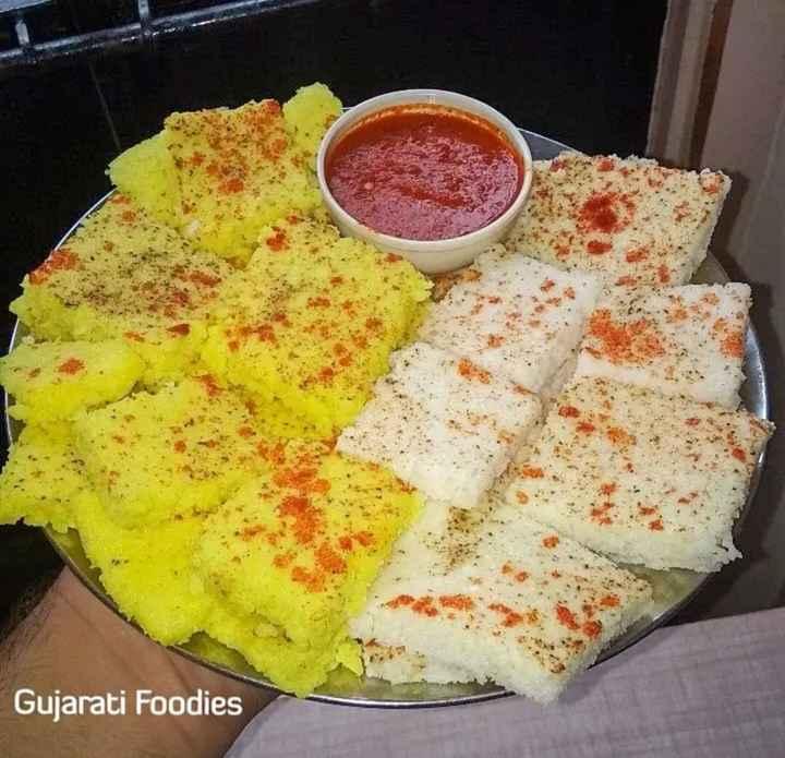 🍮 ખમણ, ઢોકળા અને લોચો - Gujarati Foodies - ShareChat
