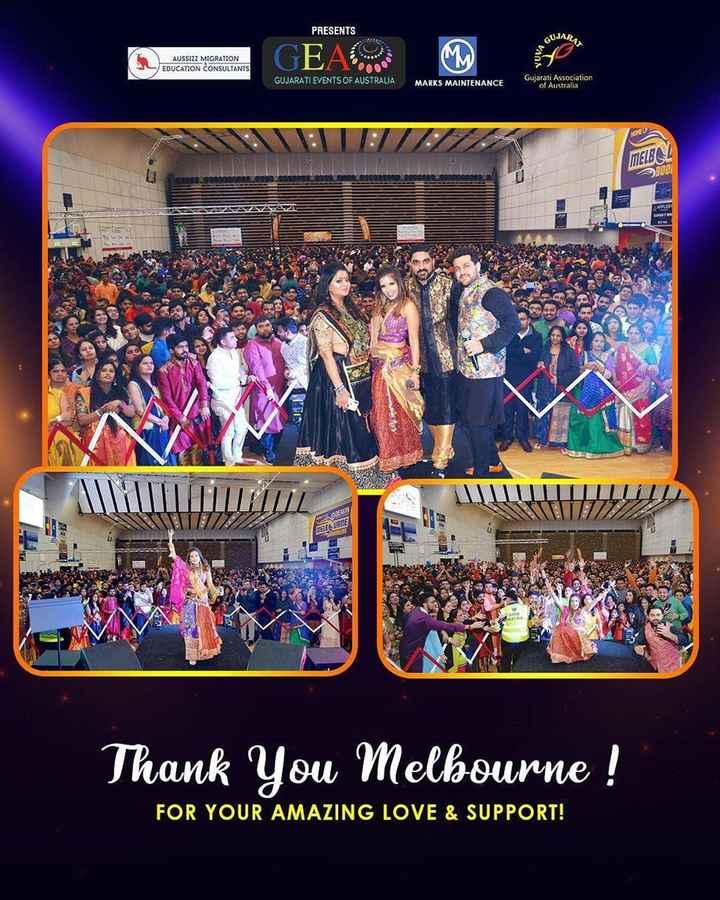 🎤 ગરબાના ગાયક - PRESENTS GUJAR AUSSIZZ MIGRATION EDUCATION CONSULTANTS GUJARATI EVENTS OF AUSTRALIA MARKS MAINTENANCE Gujarati Association of Australia B MEIBA 9800 seng MUR NIITTILIITRINE DREAM OD RSS URNE Thank You Melbourne ! FOR YOUR AMAZING LOVE & SUPPORT ! - ShareChat
