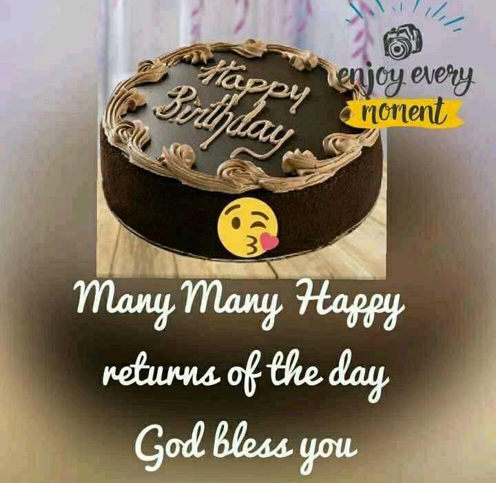 🎂 જન્મદિવસ - P appy enjoy every nonent Many Many Happy returns of the day God bless you - ShareChat