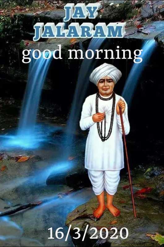🙏 જય જલારામ બાપા - JALARAM good morning 16 / 3 / 2020 - ShareChat