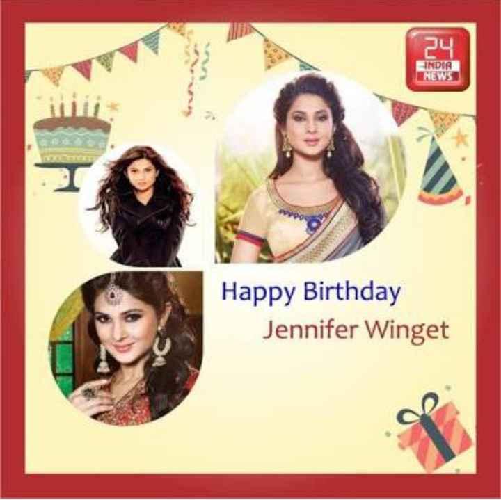 🎂 જેનિફર વિંગેટ જન્મદિવસ - 24 INDIA NEWS Happy Birthday Jennifer Winget - ShareChat