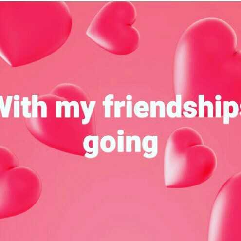 👯 દોસ્તી કોટ્સ - Vith my friendship going - ShareChat