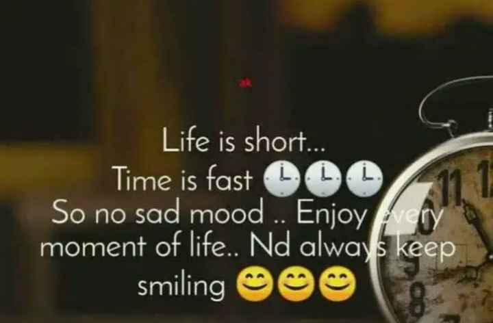 📝 નવા વર્ષના સંકલ્પ - Life is short . . . Time is fast 00 So no sad mood . . Enjoy very moment of life . . Nd always keep smiling OS - ShareChat