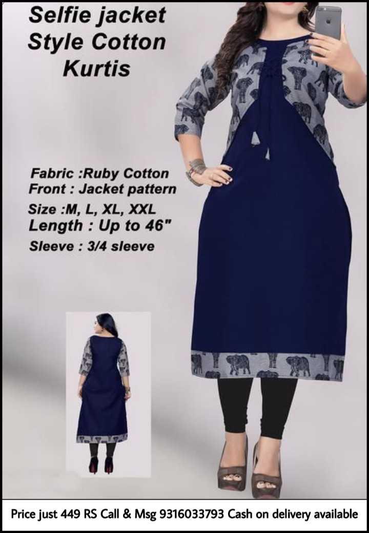 👗 નવો ડ્રેસ દિવસ 👔 - Selfie jacket Style Cotton Kurtis Fabric : Ruby Cotton Front : Jacket pattern Size : M , L , XL , XXL Length : Up to 46 Sleeve : 3 / 4 sleeve Price just 449 RS Call & Msg 9316033793 Cash on delivery available - ShareChat