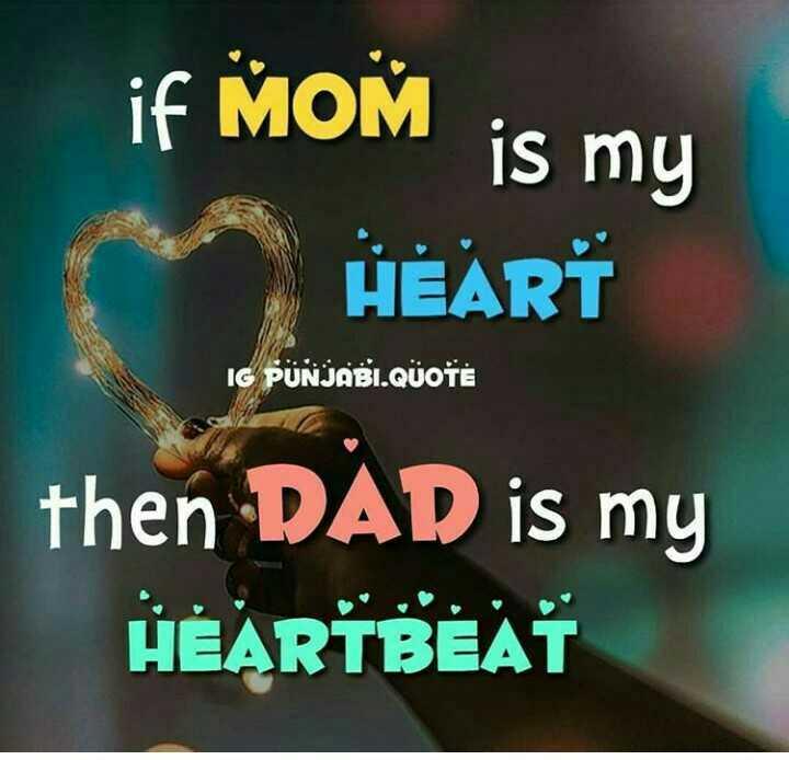 📝 પિતા માટે મારાં શબ્દ - if MOM is my HEART IG PUNJABI . QUOTE then DAD is my HEARTBEAT - ShareChat