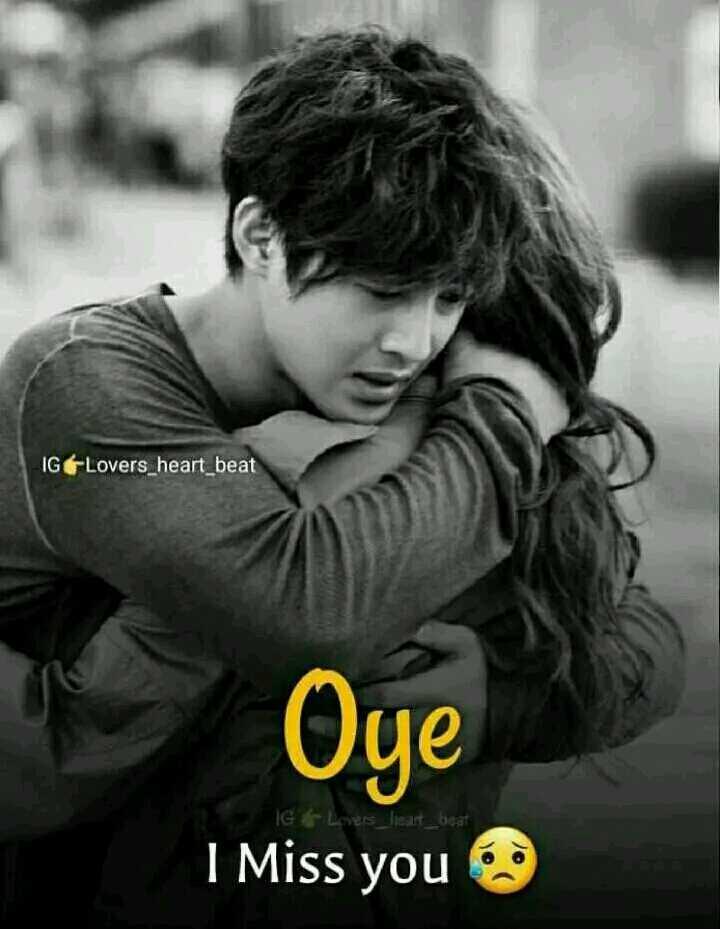 💘 પ્રેમ 💘 - IGLovers _ heart _ beat Oye I Miss you IG & Lovers _ leat _ beat - ShareChat