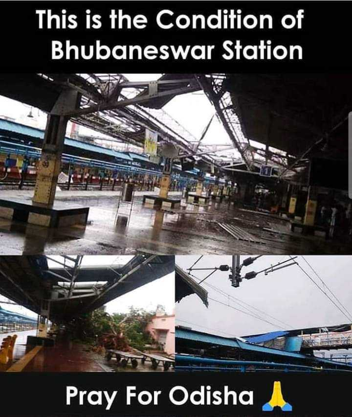 🌊 ફાની વાવાઝોડું - This is the Condition of ' Bhubaneswar Station Pray For Odisha - ShareChat
