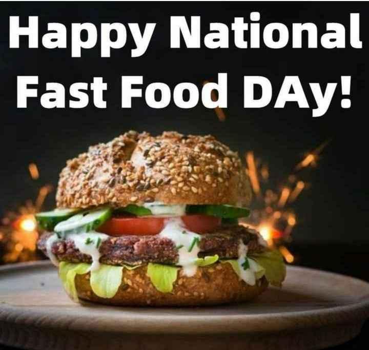 🍔 ફાસ્ટ ફૂડ દિવસ - Happy National Fast Food DAY ! - ShareChat