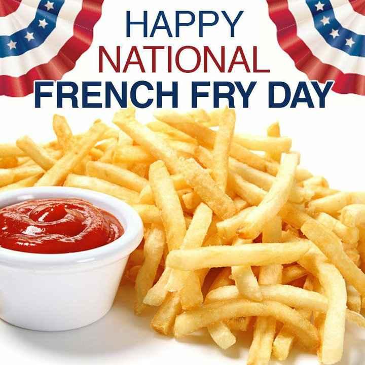 🍟 ફ્રેન્ચ ફ્રાઈસ દિવસ - HAPPY NATIONAL FRENCH FRY DAY - ShareChat