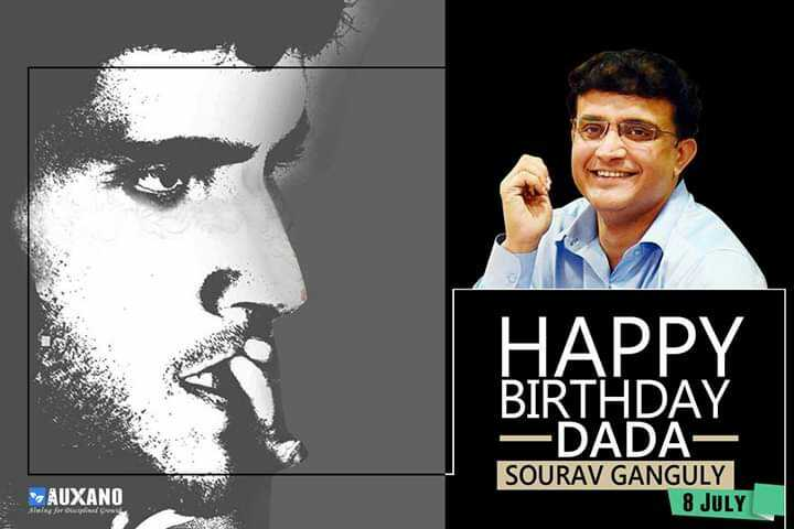 🎂 બર્થ ડે: સૌરવ ગાંગુલી - BIRTHDAY — DADA SOURAV GANGULY AUXANO 8 JULY for do - ShareChat