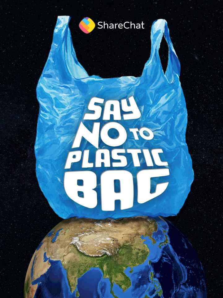 🚫 બાય બાય : પ્લાસ્ટિક 🛍️ - ShareChat SAY NOTO PLASTIC GAC - ShareChat