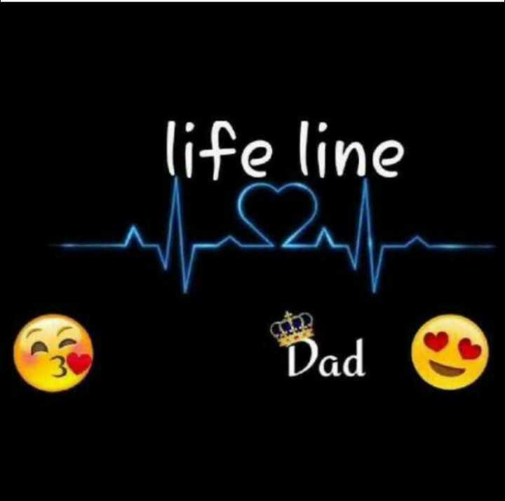 📜 માતા-પિતા કોટ્સ - life line Dad ☺ - ShareChat